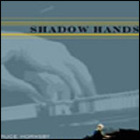 Shadow Hands