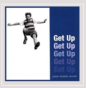 Josh Dodes Get Up