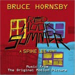 Bruce Hornsby Red Hook Summer