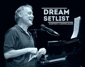 Dream setlist giveaway