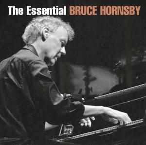 Essential Bruce Hornsby