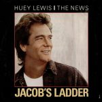Huey Lewis Jacob's Ladder