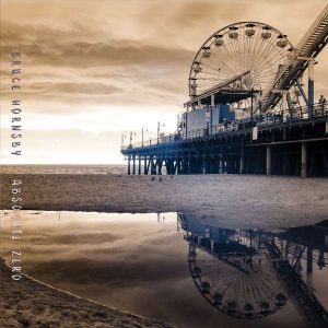 Bruce Hornsby Absolute Zero