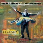 Bruce Hornsby Levitate