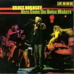 Bruce Hornsby Here Come the Noisemakers